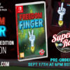 Super Rare Games - Next Physical Release - Freedom Finger