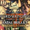 Sword Art Online: Fatal Bullet Complete Edition confirmed physically for Europe