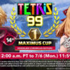 Tetris 99 - 14th MAXIMUS CUP - July 3rd