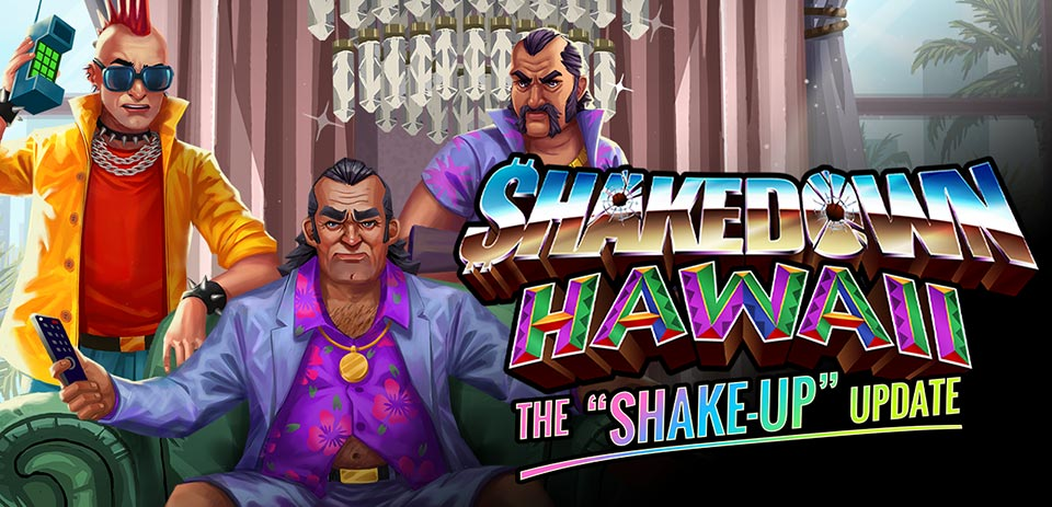"De Shakedown: Hawaii ""Shake-Up"" -update is nu beschikbaar"