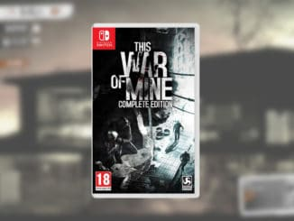News - This War Of Mine: Complete Edition – Fysieke release in Europa