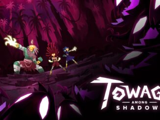 Release - Towaga: Among Shadows