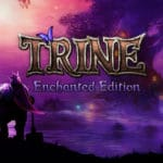 Trine Series announcement