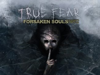 True Fear: Forsaken Souls – Part 2