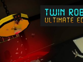 Release - Twin Robots: Ultimate Edition