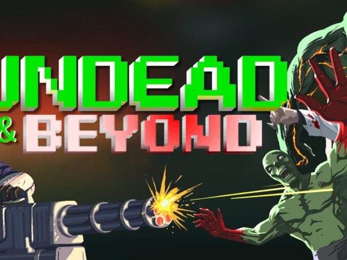 Release - Undead & Beyond