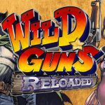 Wild Guns Reloaded coming on April17th