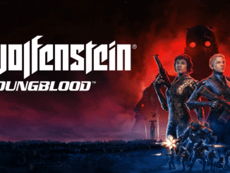 Wolfenstein Youngblood – No normal retail release in Europe and Australia