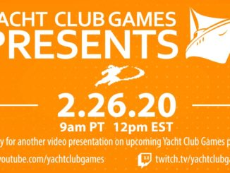 Yacht Club Games Presents – 26 Februari