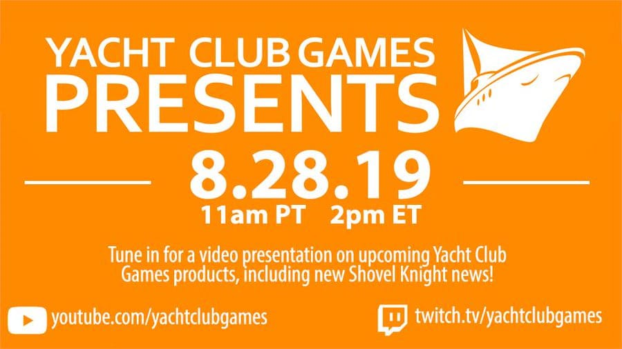 Yacht Club Games Presents – Presentation announced for August 28th