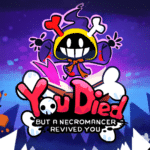You Died But A Necromancer Revived You: More Gameplay